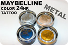 Maybelline Color Tattoo METAL Creme EYESHADOW by Eye Studio Factory Sealed New!
