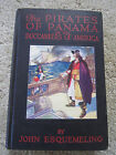 1914 First Edition / PIRATES of PANAMA the BUCCANEERS of AMERICA / Color Illust