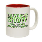 Golfing Mugs Out Of Bounds Drive For Show Mini Golf Golfer Club Putter Funny MUG
