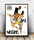 Bal Negre :  Vintage French theatre poster, Wall art, poster, reproduction.
