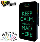 Keep Calm Mad Here Cheshire Cat - LEATHER FLIP WALLET PHONE CASE COVER + STYLUS
