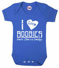 Funny boys or girls BABYGROW 'I LOVE BOOBIES LIKE MY DADDY' Vest Baby Clothes
