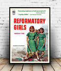 Reformatory girls: Vintage pulp cover, poster, Wall art, poster, reproduction.