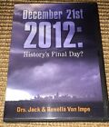 December 21st 2012 History's Final Day? DVD Movie Dr Jack and Rexella Van Impe