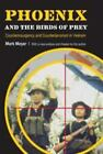 Phoenix and the Birds of Prey: Counterinsurgency and Counterterrorism in Vietna