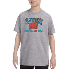 Youth Kids T-shirt Sister For Sale Will Take Any Offer k-3481