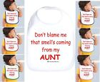 Rabbit Skins Infant Cotton Snap Bib Don't Blame Me Smell Coming From my AUNT