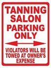 Tanning Salon Parking Only Sign. Size Options. Business Spa Customers Park