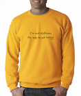 Long Sleeve T-shirt Unique I'm Not Stubborn My Way Is Just Better