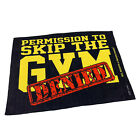 Gym Sweat Microfiber Sports Towel Bodybuilding Funny Permission To Skip The Gym