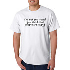 Unique T-shirt Gildan I'm Not Anti-Social Just Think People Are Stupid