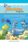 Take Action Program: Take Action Parent Handout Workbook by Trisha Groth and...