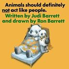 Animals Should Definitely Not Act Like People (Animals Should Not ACT Peopl Nr)