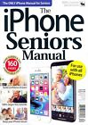 The iPhone Seniors Manual Volume 15 160 Pages Guide & Tips