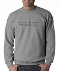 Long Sleeve T-shirt Unique Sex Is Not The Answer YES Is The Answer Funny Adult