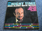 "VINYL RECORD NIGHT TIME SING ALONG WITH MITCH  33 1/3  R.P.M. 12"" LP"