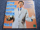"VINYL RECORD SING ALONG WITH MAX VOL. 2  33  R.P.M. 12""  LP"