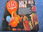 "VINYL RECORD LET'S ALL SING  33 1/3  R.P.M. 12""  LP"