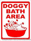 Doggy Bath Area Sign. Size Choices. Pet Grooming Decor for Professional Groomer