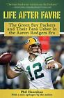 Life After Favre: The Green Bay Packers and their Fans Usher in the Aaron Rodge