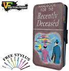 Handbook For The Recently Deceased - LEATHER FLIP WALLET PHONE CASE + STYLUS
