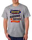 Bayside Made USA T-shirt Am Justin Save Time Let's Just Assume Never Wrong