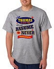 Bayside Made USA T-shirt Am Thomas Save Time Let's Just Assume Never Wrong