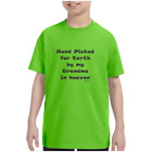 Youth Kids T-shirt Hand Picked For Earth By My Grandma In Heaven
