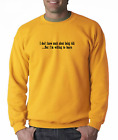 Long Sleeve T-shirt Unique Don't Know Much About Being Rich Willing Learn