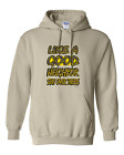hooded Sweatshirt Hoodie Like A Good Neighbor Stay Over There