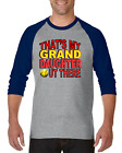 Raglan T-shirt 3/4 Sleeve Softball That's My Grand Daughter Out There