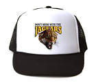 Trucker Hat Cap Foam Mesh School Team Mascot Jaguars Don't Mess With