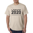 New Years Eve 2021 I survived 2020 I should feel much better than I do T-shirt