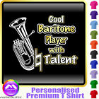 Baritone Cool Player With Natural Talent - Music T Shirt 5yrs - 6XL MusicaliTee