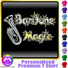 Baritone Magic - Personalised Music T Shirt 5yrs - 6XL by MusicaliTee
