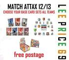 MATCH ATTAX 12/13 CHOOSE BASE CARD SETS FROM ALL 20 TEAMS