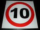 10 SPEED LIMIT sign ALL SIZES , Plastic & Holed . FREE POST mph road parking