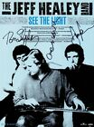 THE JEFF HEALEY BAND See The Light SIGNED Autographed PHOTO Print POSTER 001