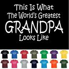 Worlds Greatest GRANDPA Fathers Day Papa Birthday Funny Christmas Gift T Shirt