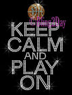 Keep Calm and Play On -BASKETBALL- Iron on Rhinestone Transfer Hot Fix Bling Mom