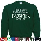 Worlds Greatest DAUGHTER Mothers Day Birthday Christmas Gift SWEATSHIRT Sm - 5X