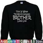 Worlds Greatest BROTHER Fathers Day Birthday Christmas Gift SWEATSHIRT Sm - 5XL