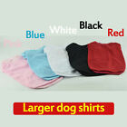 Large size Dog Clothes summer T-shirt Size XXXL/4XL/5XL/6XL/ pet clothing Sale