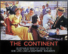 """""""THE CONTINENT""""   Vintage Art Deco Railway/Travel Poster A1,A2,A3,A4 Sizes"""