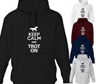 KEEP CALM AND TROT ON HORSE DESIGNER LADIES WOMENS HOODY HOODIES ALL SIZES
