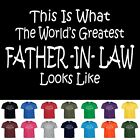 Worlds Greatest FATHER IN LAW Funny Fathers Day Wedding Christmas Gift T Shirt
