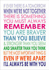 If Ever There Is A Tomorrow You Are Braver - Winnie The Pooh Inspiring Quote