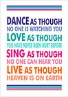 Dance As Though No One Is Watching You - Inspiring Quote - Wall Word Art