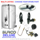 BURCO DELUXE LPG GAS HOT WATER BOILER SPARE PARTS MULTI CHOICE CHOOSE YOUR PARTS