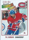 10-11 O-PEE-CHEE MONTREAL CANADIENS ROOKIE & LEGENDS U-PICK FROM LIST